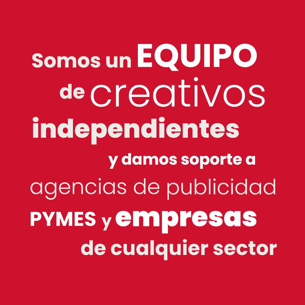 Somos un equipo de creativos independientes en Malaga