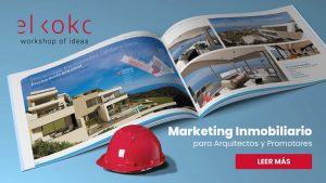 Marketing Inmobiliario. Diseños para Arquitectos y Promotoras